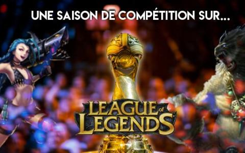 Une saison de compétition sur League of Legends