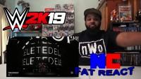 WWE 2K19 ENTRANCES Woken Matt & More REACTION!!! -The Fat REACT!