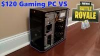 The $120 Fortnite PC!