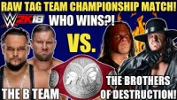 THE B TEAM DEFENDS THE RAW TAG TEAM CHAMPIONSHIPS AGAINST THE BROTHERS OF DESTRUCTION! WWE 2K18!