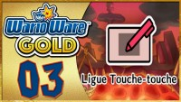 WarioWare Gold épisode 3: La Ligue Touche-touche